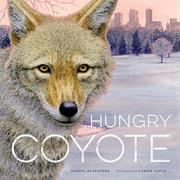 HUNGRY COYOTE by Cheryl Blackford
