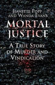 MORTAL JUSTICE by Jeanette Popp