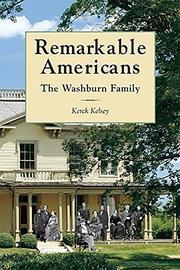 REMARKABLE AMERICANS by Kerck Kelsey