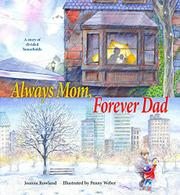 ALWAYS MOM, FOREVER DAD by Joanna Rowland