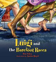 LUIGI AND THE BAREFOOT RACES by Dan Paley