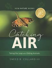 CATCHING AIR by Sneed B. Collard III
