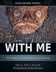 DON'T MESS WITH ME by Paul Erickson