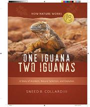 ONE IGUANA, TWO IGUANAS by Sneed B. Collard III