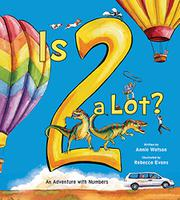 IS TWO A LOT by Annie Watson