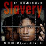 FIVE THOUSAND YEARS OF SLAVERY by Marjorie Gann