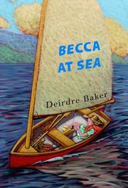 BECCA AT SEA by Deirdre Baker