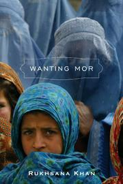 WANTING MOR by Rukhsana Khan