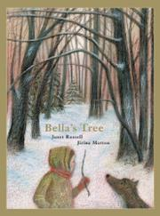 BELLA'S TREE by Janet Russell