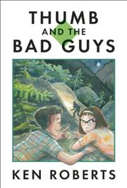 THUMB AND THE BAD GUYS by Ken Roberts