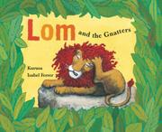 LOM AND THE GNATTERS by Kurusa