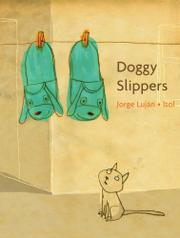 DOGGY SLIPPERS by Jorge Luján