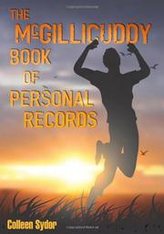THE MCGILLICUDDY BOOK OF PERSONAL RECORDS by Colleen Sydor