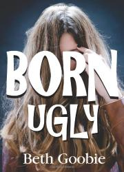 Cover art for BORN UGLY