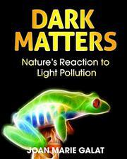 DARK MATTERS by Joan Marie Galat