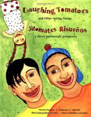 LAUGHING TOMATOES/ JITOMATES RISUEÑOS by Francisco X. Alarcón