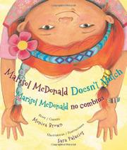 MARISOL MCDONALD DOESN'T MATCH / <i>MARISOL MCDONALD NO COMBINA</i> by Monica Brown