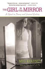 THE GIRL IN THE MIRROR by Meg Kearney