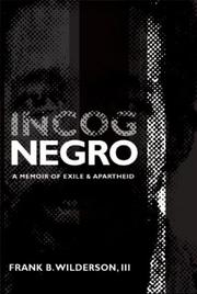 INCOGNEGRO by Frank B. Wilderson III