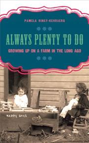 ALWAYS PLENTY TO DO by Pamela Riney-Kehrberg