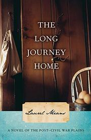 THE LONG JOURNEY HOME by Laurel Means