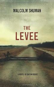 THE LEVEE by Malcolm Shuman
