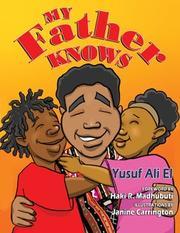 MY FATHER KNOWS by Yusuf Ali  El