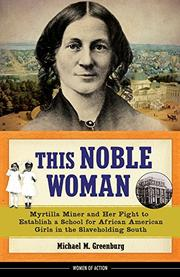 THIS NOBLE WOMAN by Michael M. Greenburg