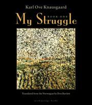 MY STRUGGLE by Karl Ove Knausgaard
