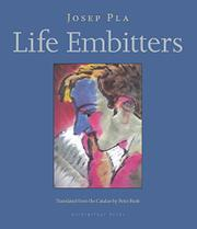 LIFE EMBITTERS by Josep Pla