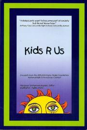 KIDS R US by Margaret Bohannon-Kaplan