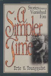 A SIMPLER TIME by Eric V. Youngquist