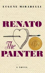 RENATO, THE PAINTER by Eugene Mirabelli
