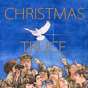 CHRISTMAS TRUCE by Aaron Shepard