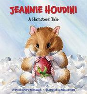 JEANNIE HOUDINI by Mary-Ann Stouck