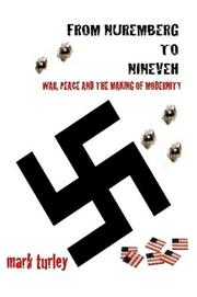 FROM NUREMBERG TO NINEVEH by Mark Turley