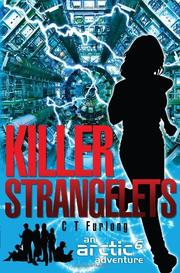 KILLER STRANGELETS by C.T.  Furlong