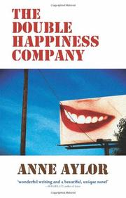 The Double Happiness Company by Anne Aylor