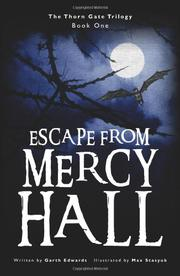 ESCAPE FROM MERCY HALL by Garth Edwards