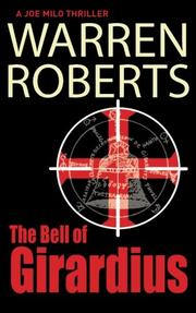 THE BELL OF GIRARDIUS by Warren Roberts