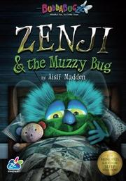 Zenji & the Muzzy Bug by Aisl Madden