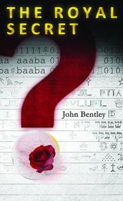 The Royal Secret by John Bentley