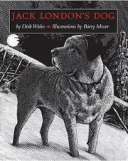 JACK LONDON'S DOG by Dirk Wales