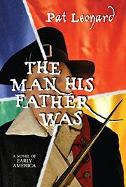 The Man His Father Was by Pat Leonard