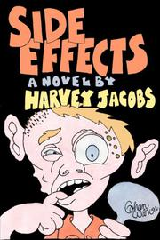 SIDE EFFECTS by Harvey Jacobs