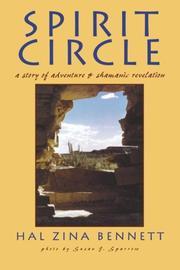 SPIRIT CIRCLE by Hal Zina Bennett
