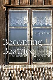 BECOMING BEATRICE by Frances Wood