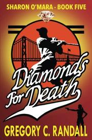 Diamonds For Death by Gregory C. Randall
