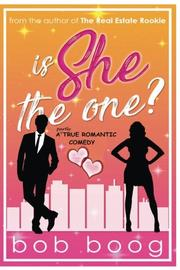 IS SHE THE ONE? by Bob  Boog