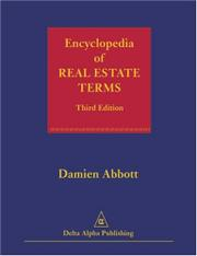 ENCYCLOPEDIA OF REAL ESTATE TERMS--THIRD EDITION by Damien Abbott
